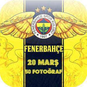 Fenerbahçe 20 Marş 50 Fotoğraf