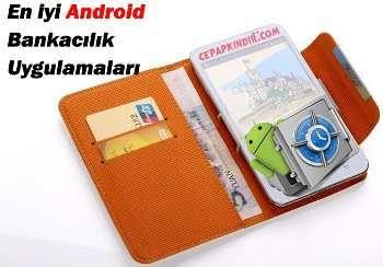 En İyi Android Bankacılık Uygulamaları